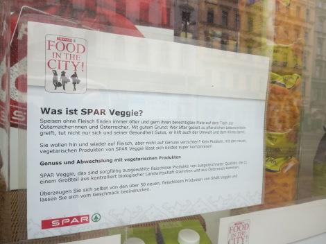 Spar was this chain of grocery stores with many vegetarian product in Vienna.
